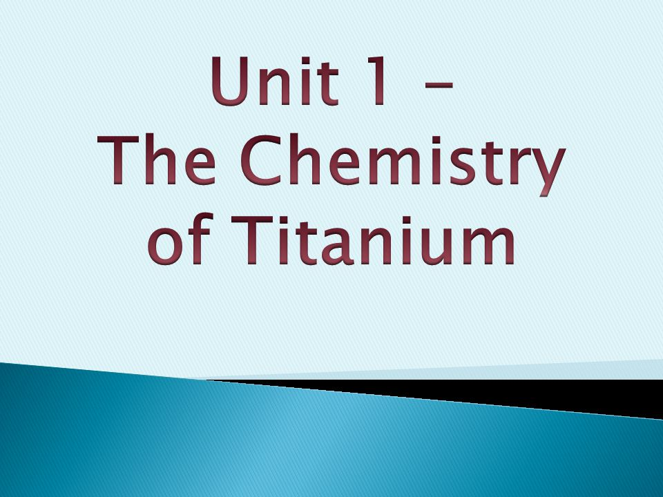 To consider how the properties of titanium relate to its uses to 2 to consider how the properties of titanium relate to its uses to consider the development of the periodic table and the position of elements within urtaz Gallery