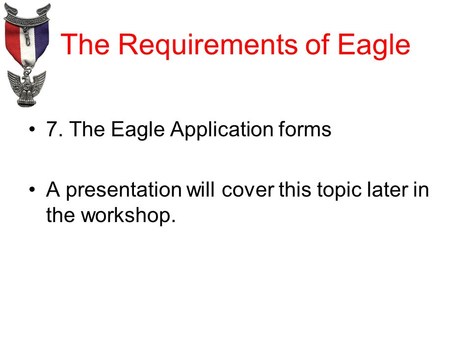 The Requirements of Eagle 7.