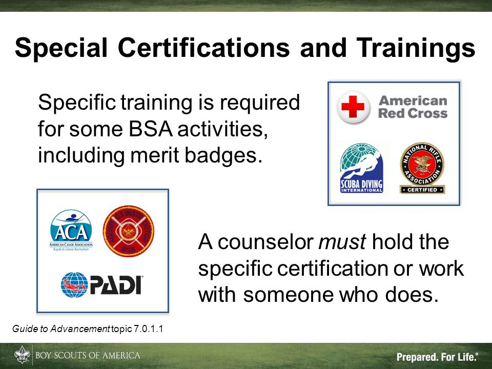 Special Certifications and Trainings A counselor must hold the specific certification or work with someone who does.