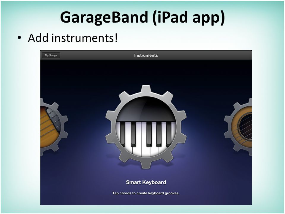 GarageBand (iPad app) Add instruments!