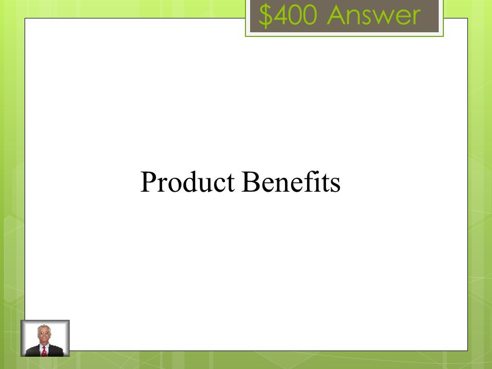 $400 Question The way of segmenting a market that deals with the consumers wants and needs.