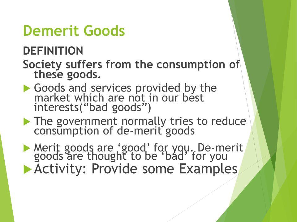 14 Demerit Goods DEFINITION ...