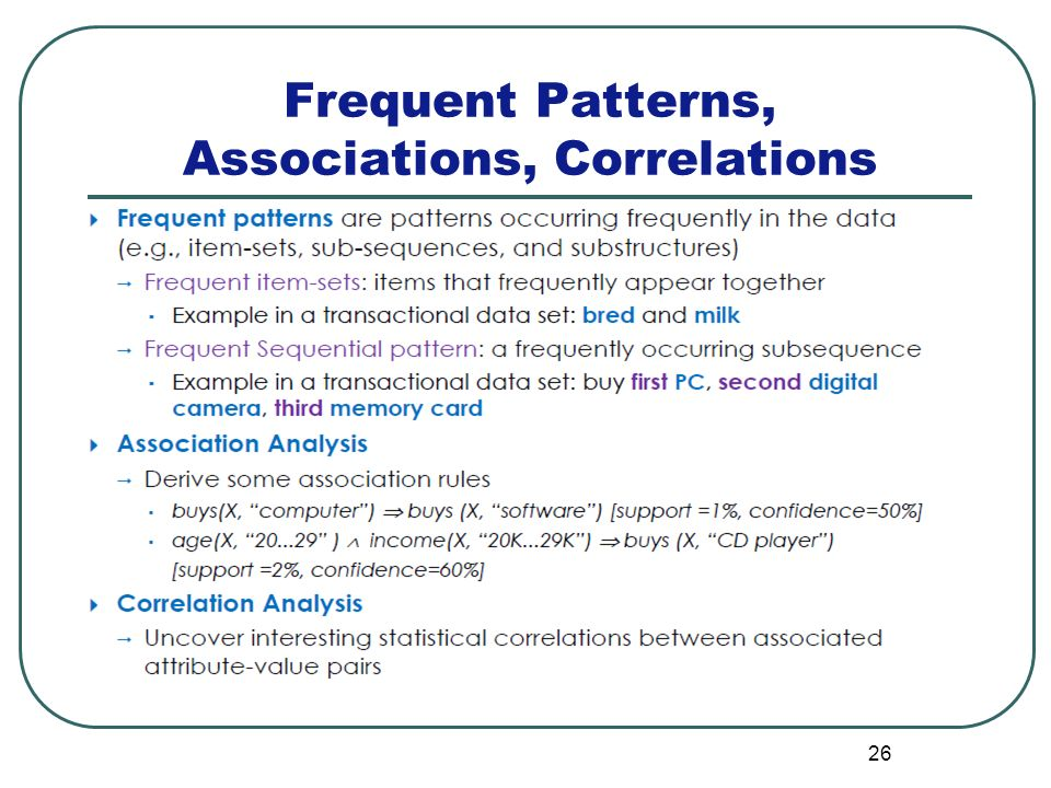 26 Frequent Patterns, Associations, Correlations