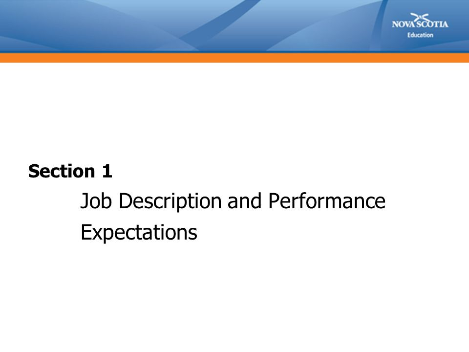 Section 1 Job Description and Performance Expectations