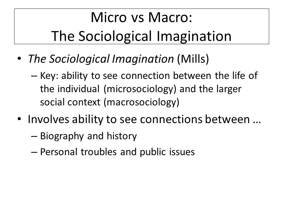 the sociological imagination the effect of