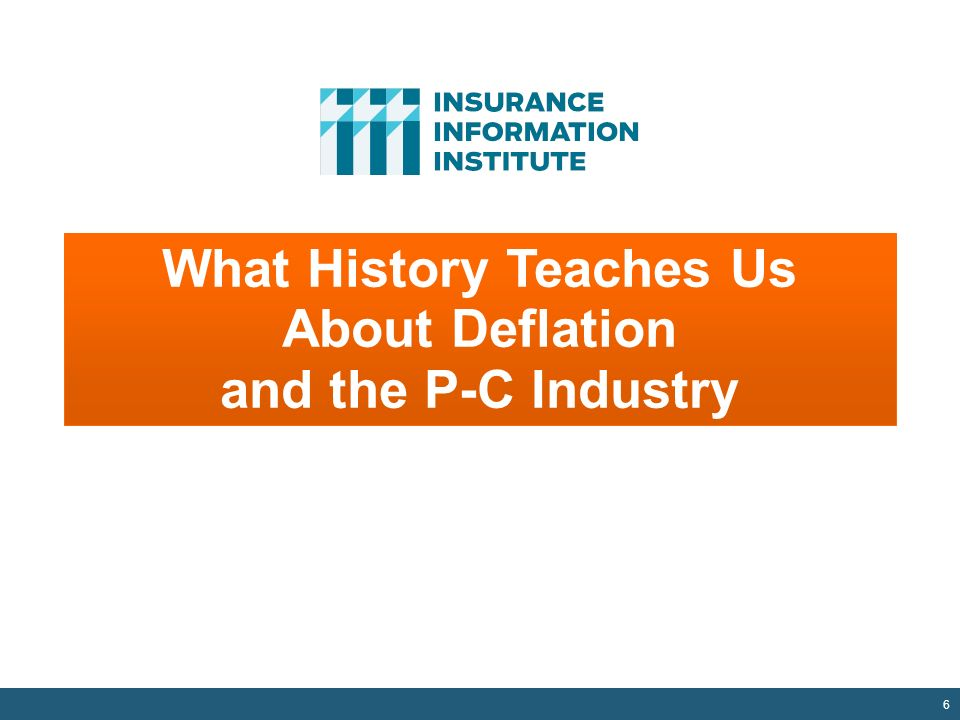 6 What History Teaches Us About Deflation and the P-C Industry
