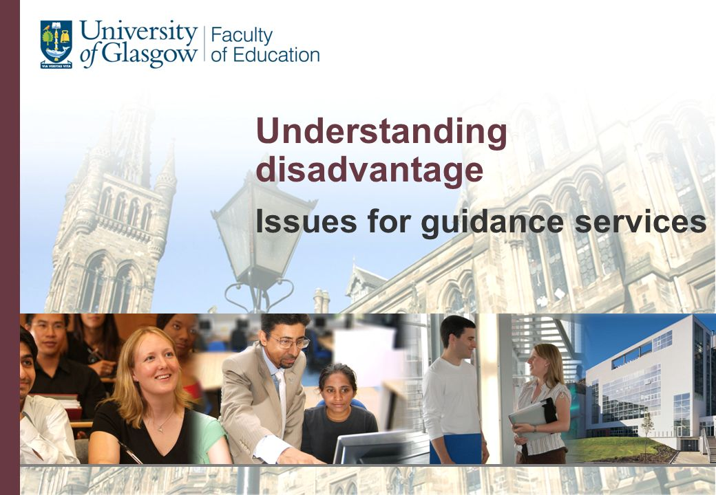 Understanding disadvantage Issues for guidance services