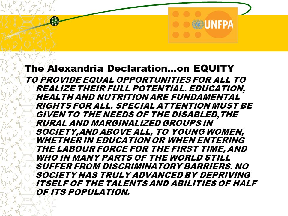 The Alexandria Declaration…on EQUITY TO PROVIDE EQUAL OPPORTUNITIES FOR ALL TO REALIZE THEIR FULL POTENTIAL.