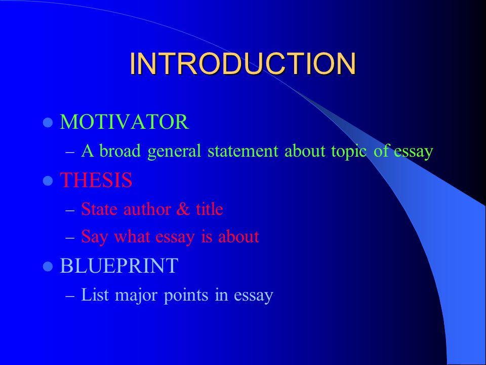 welcome to the  paragraph essay master and you are the    ppt    introduction motivator – a broad general statement about topic of essay thesis – state author  amp