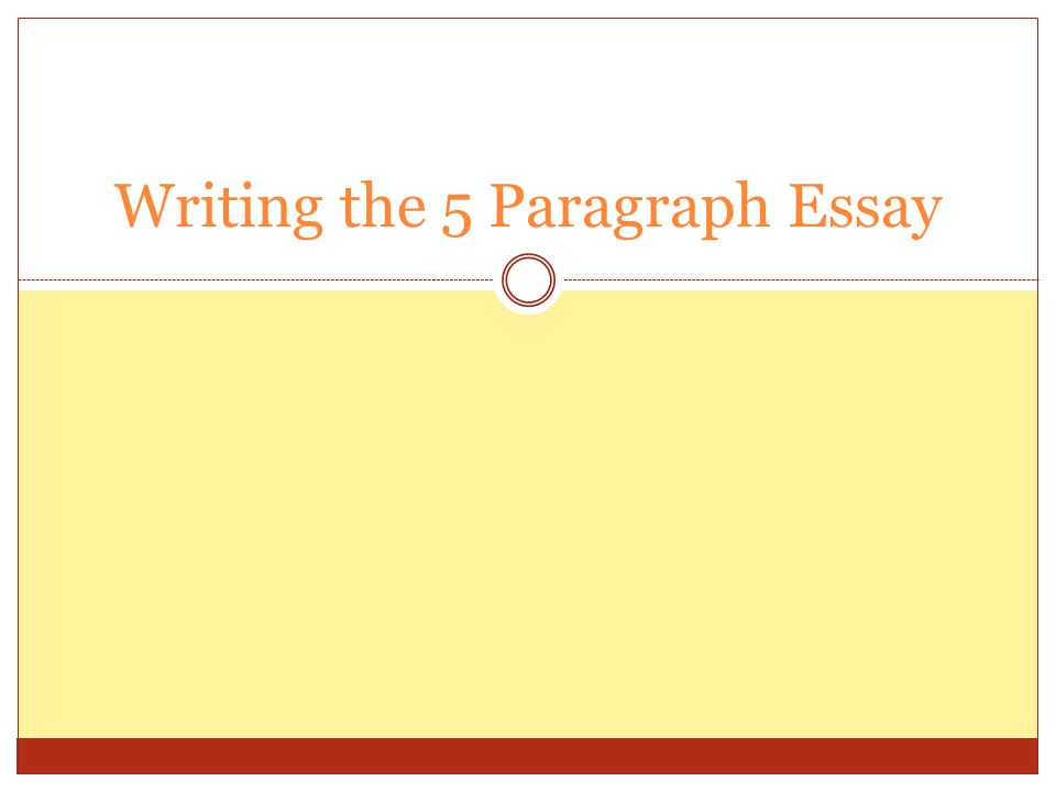 writing the paragraph essay introduction three parts  1 writing the 5 paragraph essay