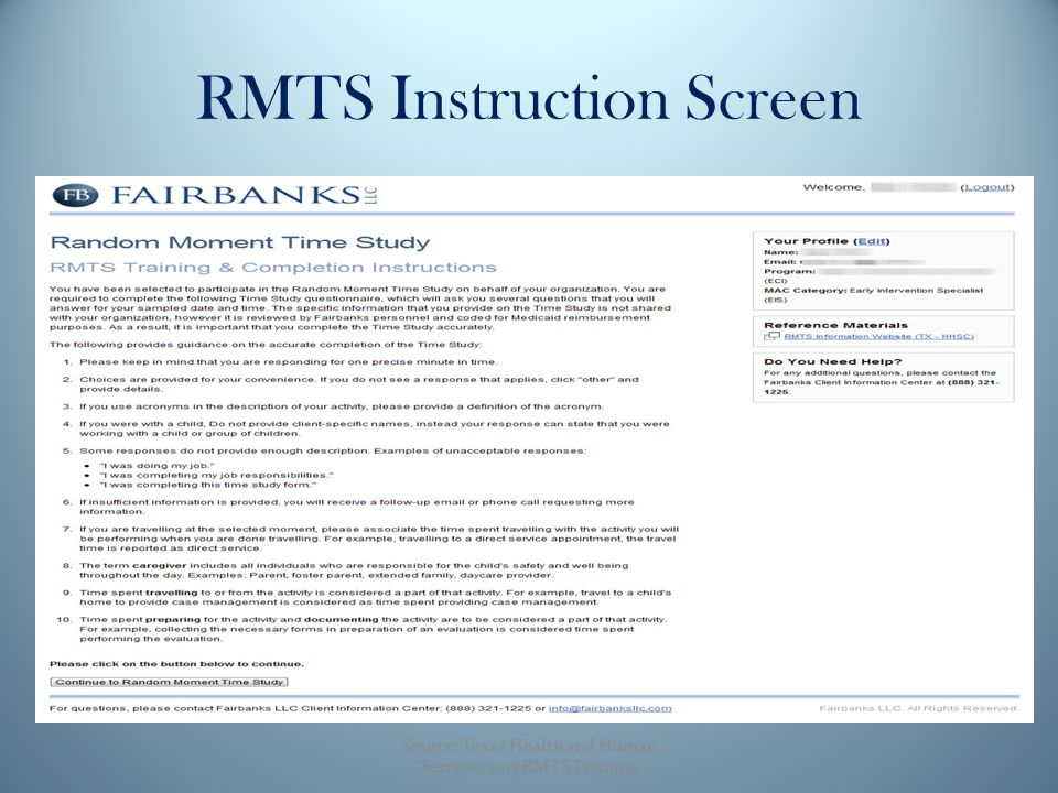 RMTS Instruction Screen Source: Texas Health and Human Services 2013 RMTS Training