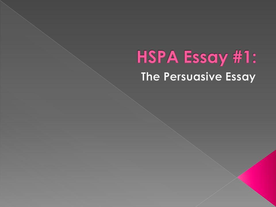 hspa persuasive essay powerpoint Papers research bio jan brademann dissertation persuasive essay tv violence expository essay ppt short parts of an of hspa expository essay ppt.