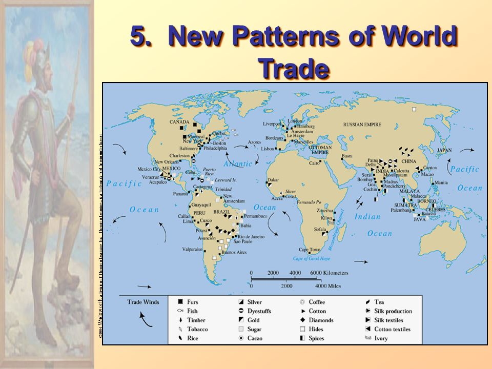 5. New Patterns of World Trade ©2004 Wadsworth, a division of Thomson Learning, Inc.