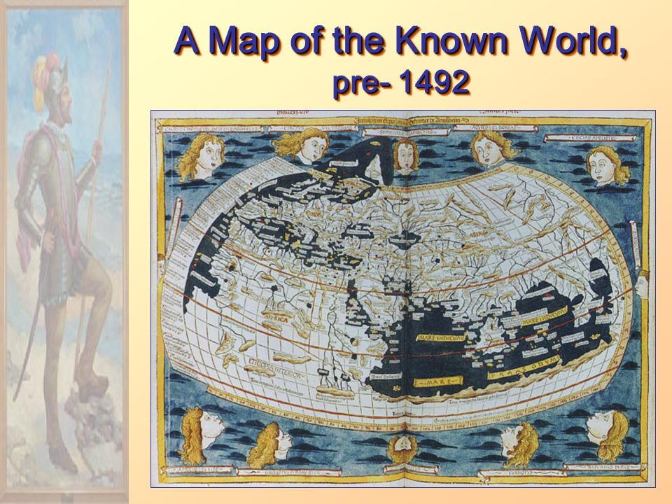 A Map of the Known World, pre- 1492