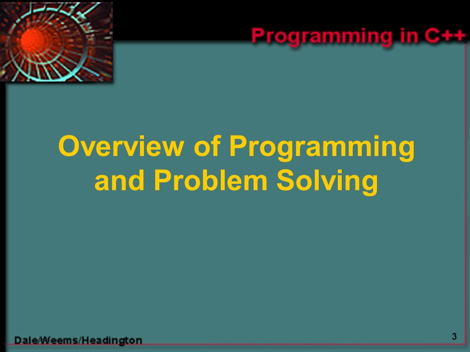 3 Overview of Programming and Problem Solving