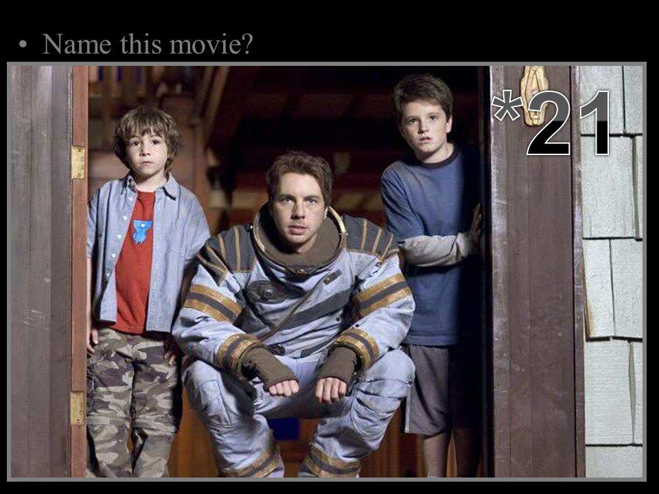 Name this movie