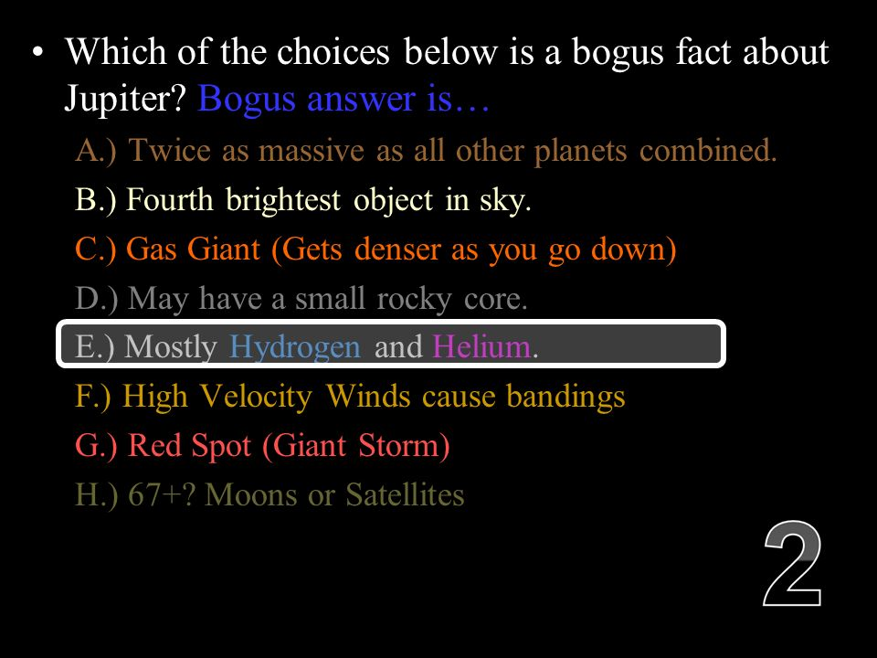 Which of the choices below is a bogus fact about Jupiter.