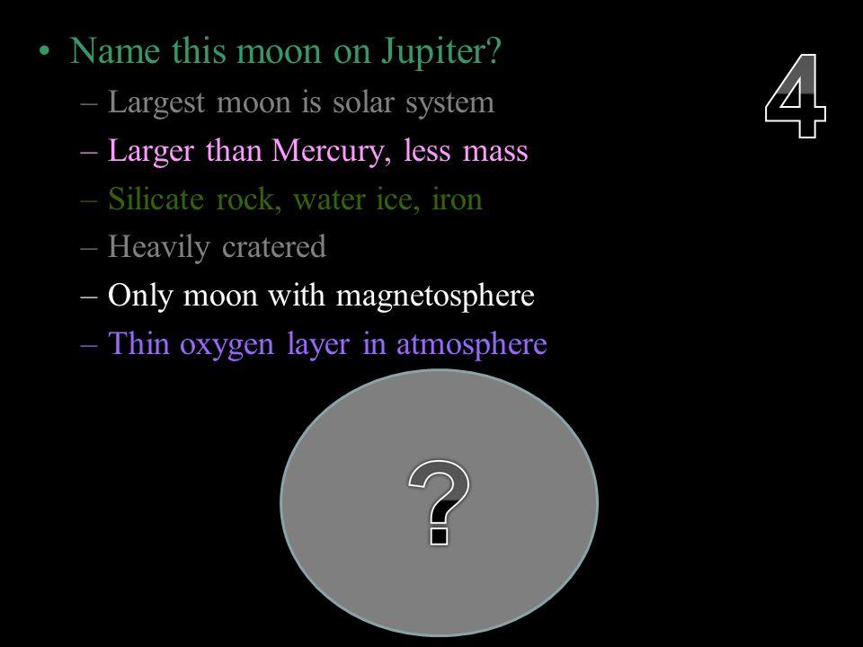 Name this moon on Jupiter.