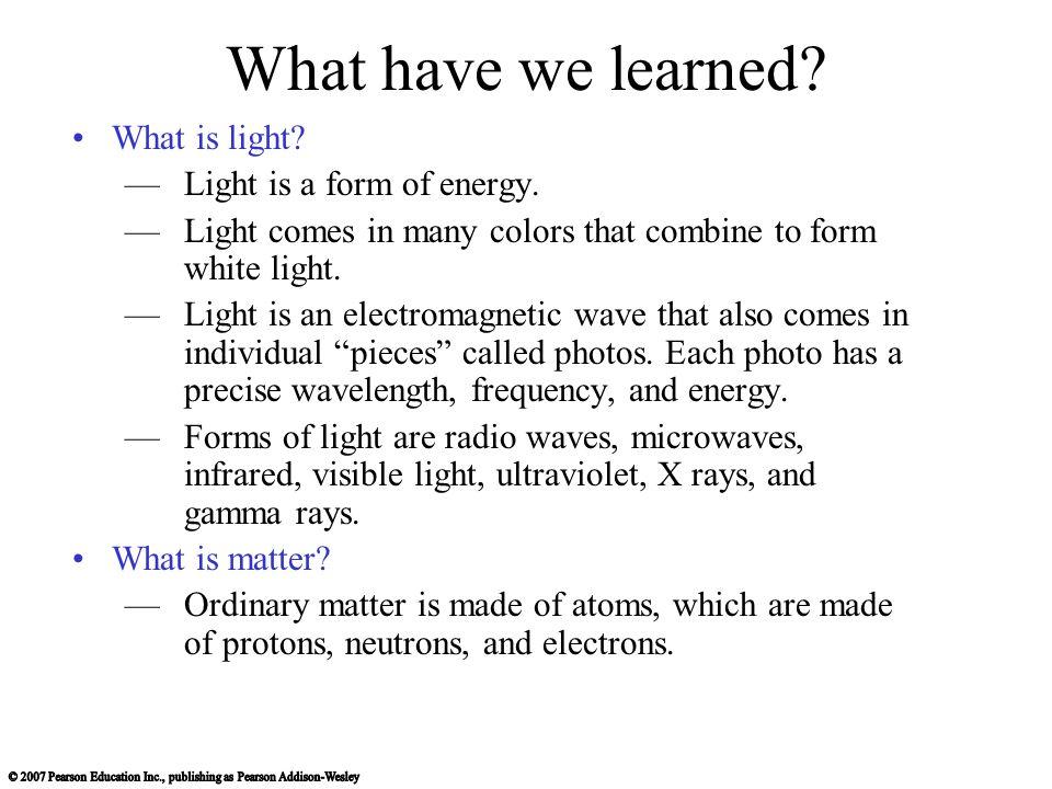 Chapter 5 Light: The Cosmic Messenger. 5.1 Basic Properties of ...