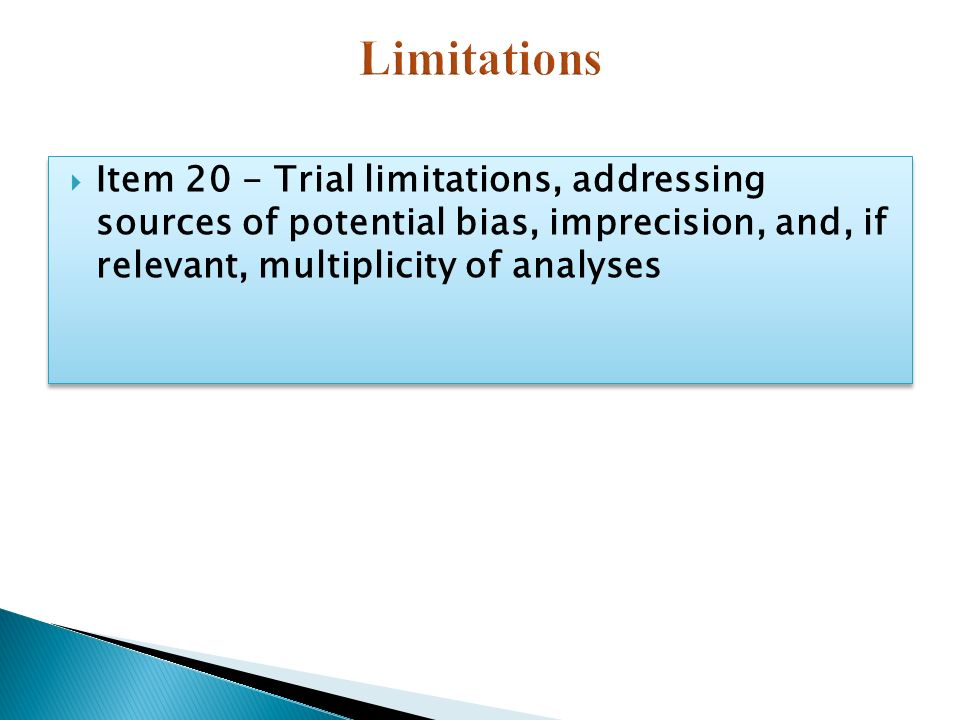  Item 20 - Trial limitations, addressing sources of potential bias, imprecision, and, if relevant, multiplicity of analyses
