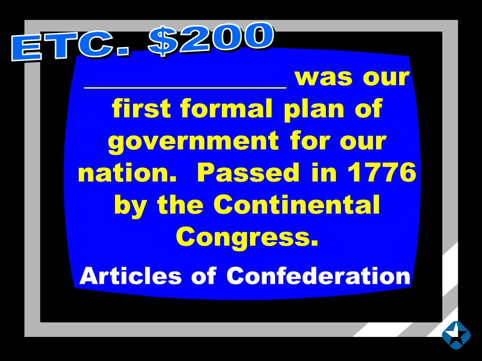 _______________ was our first formal plan of government for our nation.
