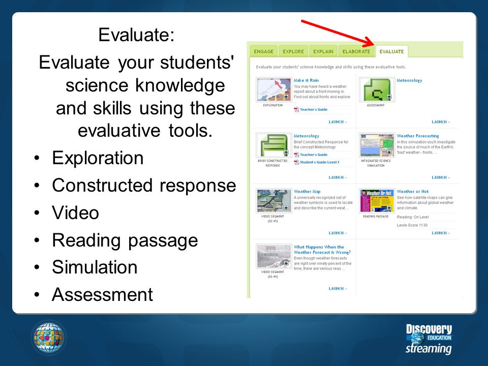 Evaluate: Evaluate your students science knowledge and skills using these evaluative tools.