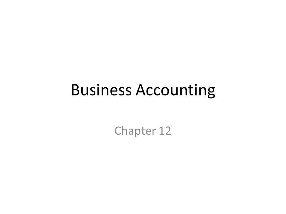 Business Accounting Chapter 12