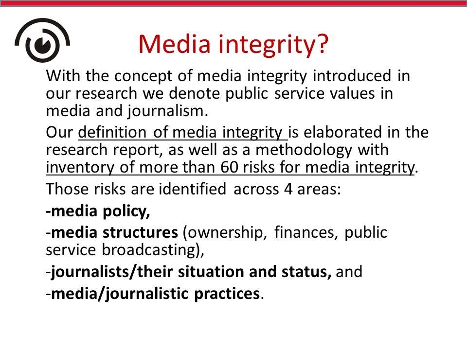 Media integrity.