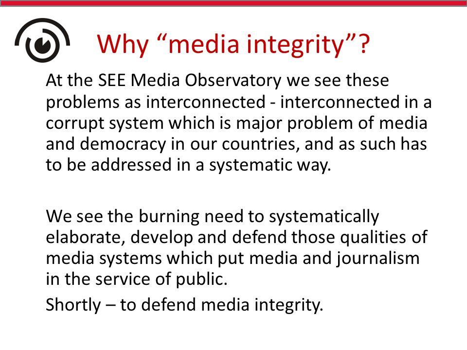 Why media integrity .