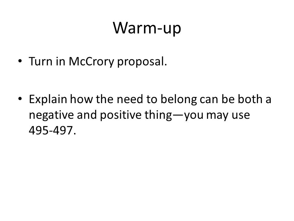 Warm-up Turn in McCrory proposal.