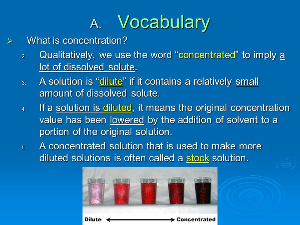 A. Vocabulary  What is concentration. 2.