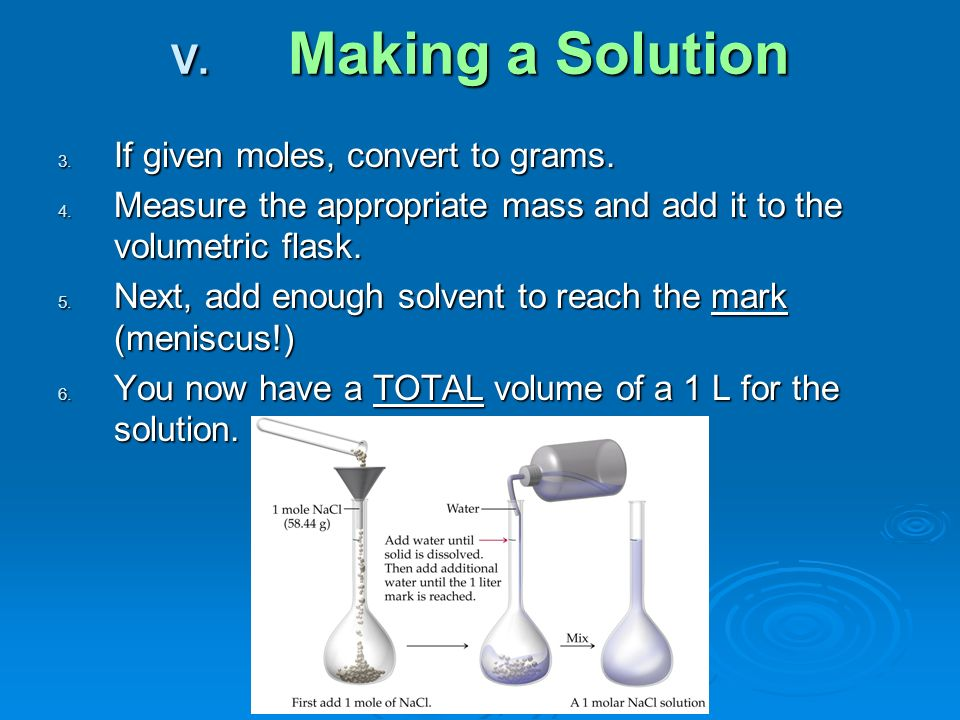 3. If given moles, convert to grams. 4.
