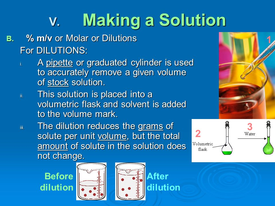 B. % m/v or Molar or Dilutions For DILUTIONS: i.
