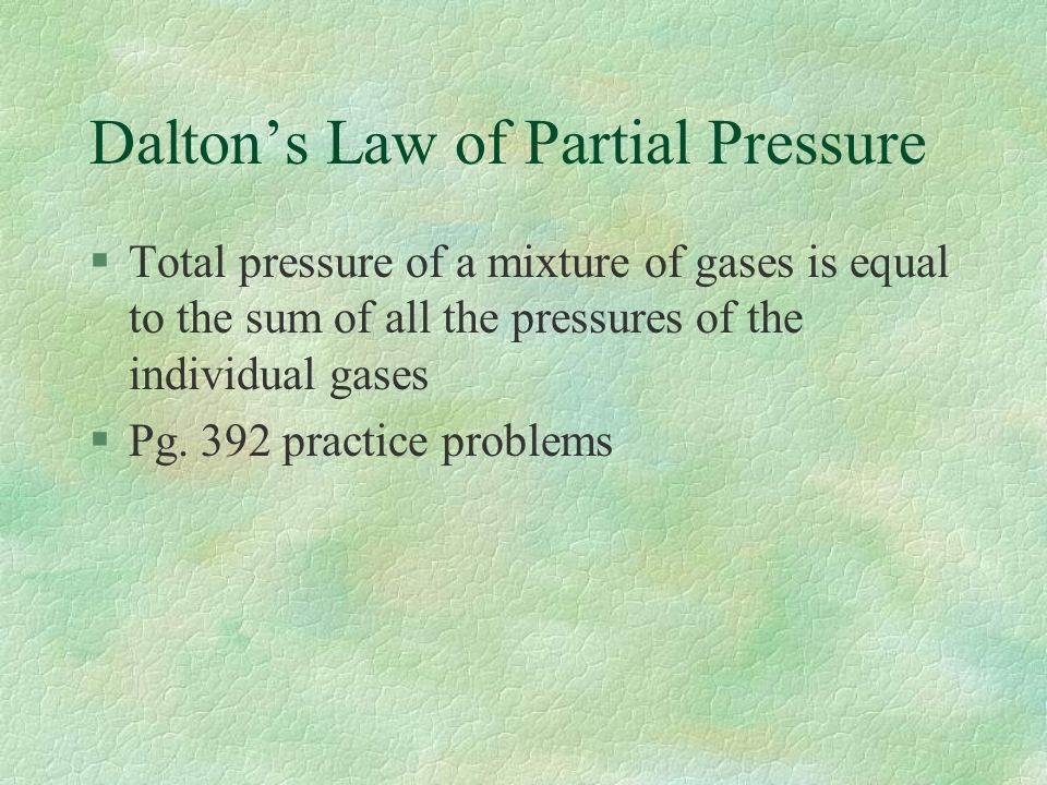 Units of pressure §SI unit is Pascal (Pa) §1Pa = 1 N/m 2 derived from force §1atm = 760mm Hg = 760 torr = kPa =14.7 psi §1torr = 1 mm Hg