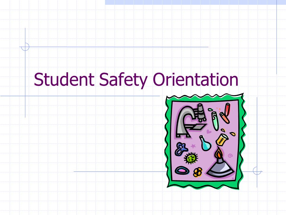 Student Safety Orientation
