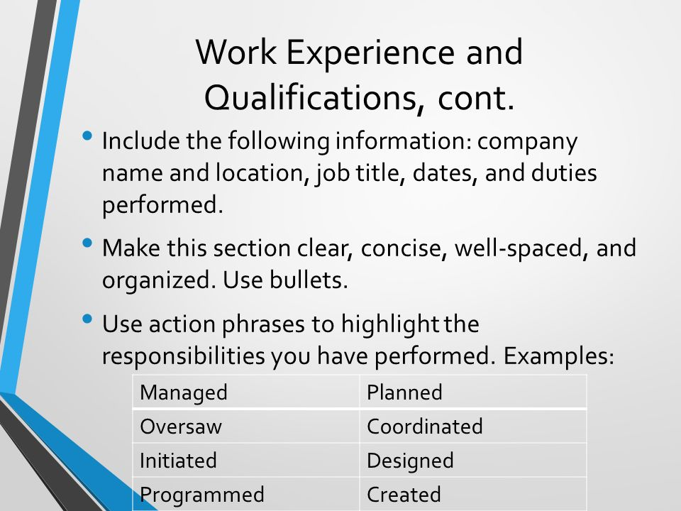 Work Experience and Qualifications, cont.