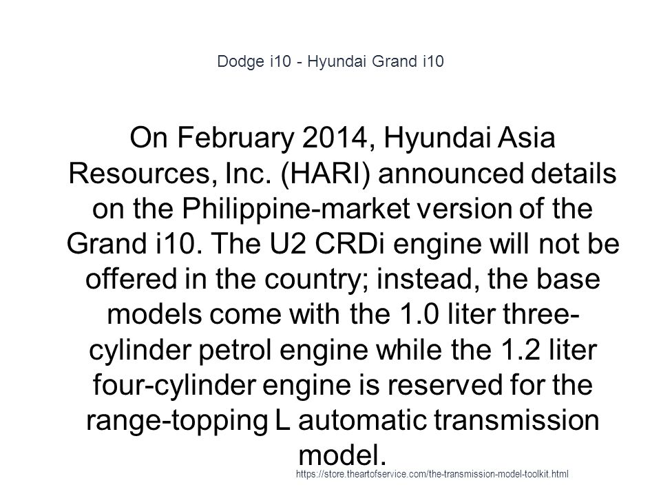 Dodge i10 - Hyundai Grand i10 1 On February 2014, Hyundai Asia Resources, Inc.