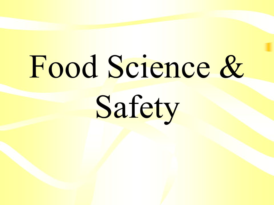 Food Science & Safety