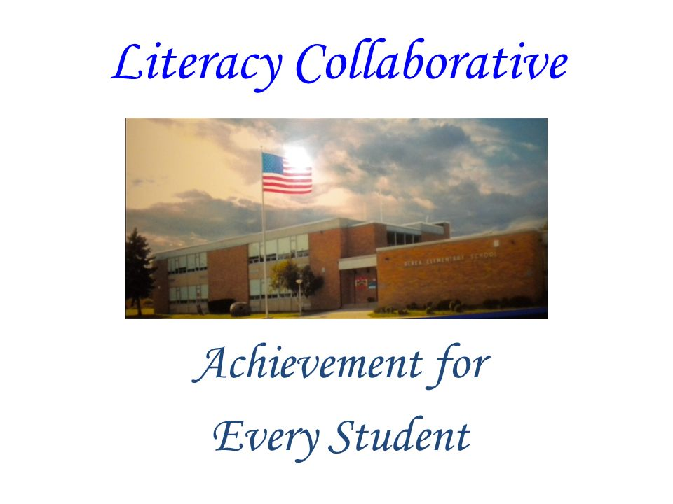 Literacy Collaborative Achievement for Every Student
