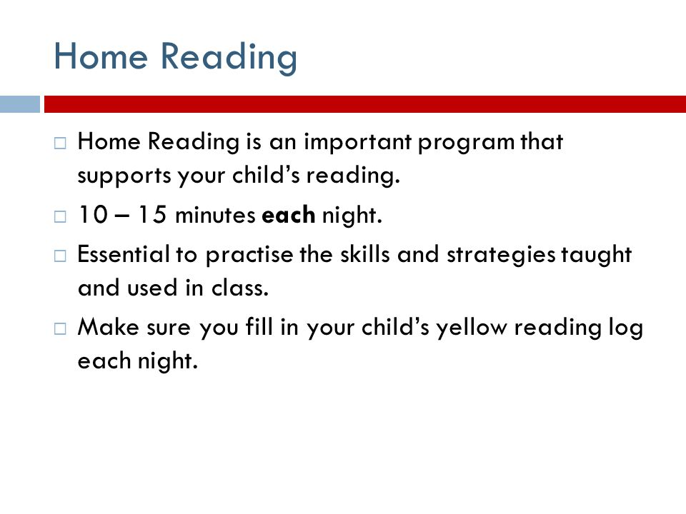 Home Reading  Home Reading is an important program that supports your child's reading.
