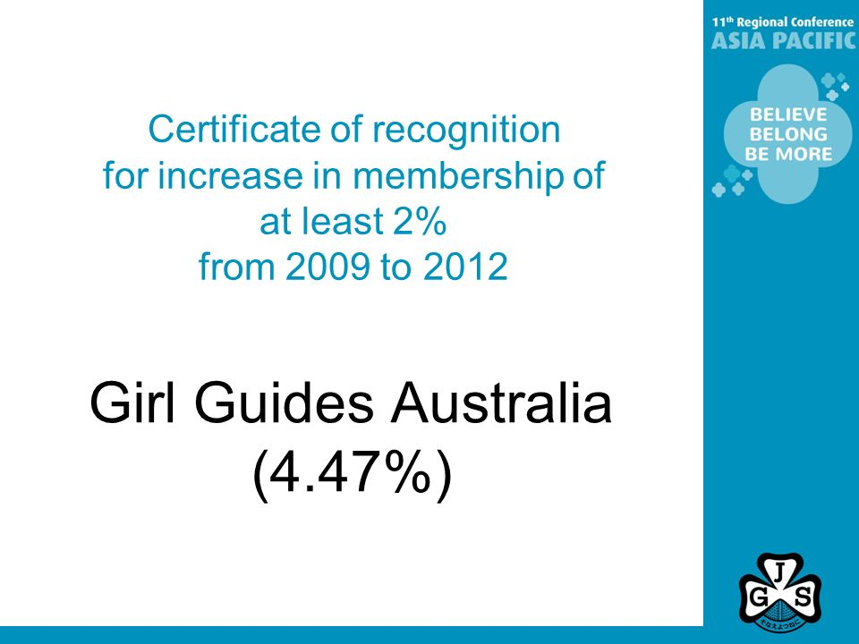 Certificate of recognition for increase in membership of at least 2% from 2009 to 2012 Girl Guides Australia (4.47%)