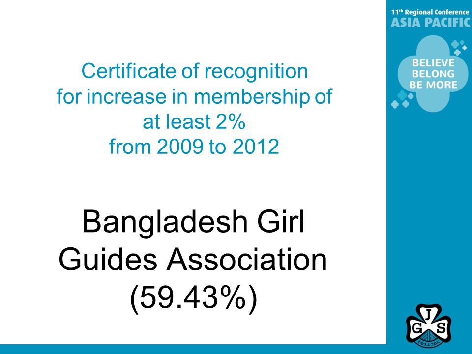 Certificate of recognition for increase in membership of at least 2% from 2009 to 2012 Bangladesh Girl Guides Association (59.43%)
