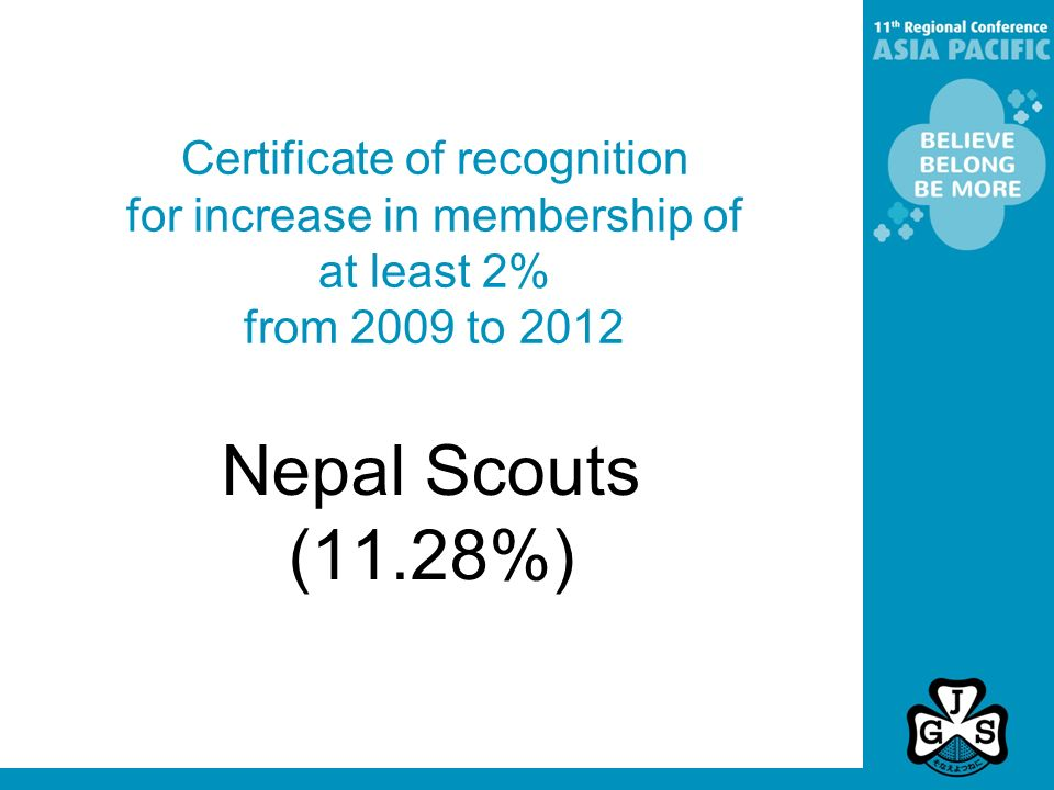 Certificate of recognition for increase in membership of at least 2% from 2009 to 2012 Nepal Scouts (11.28%)