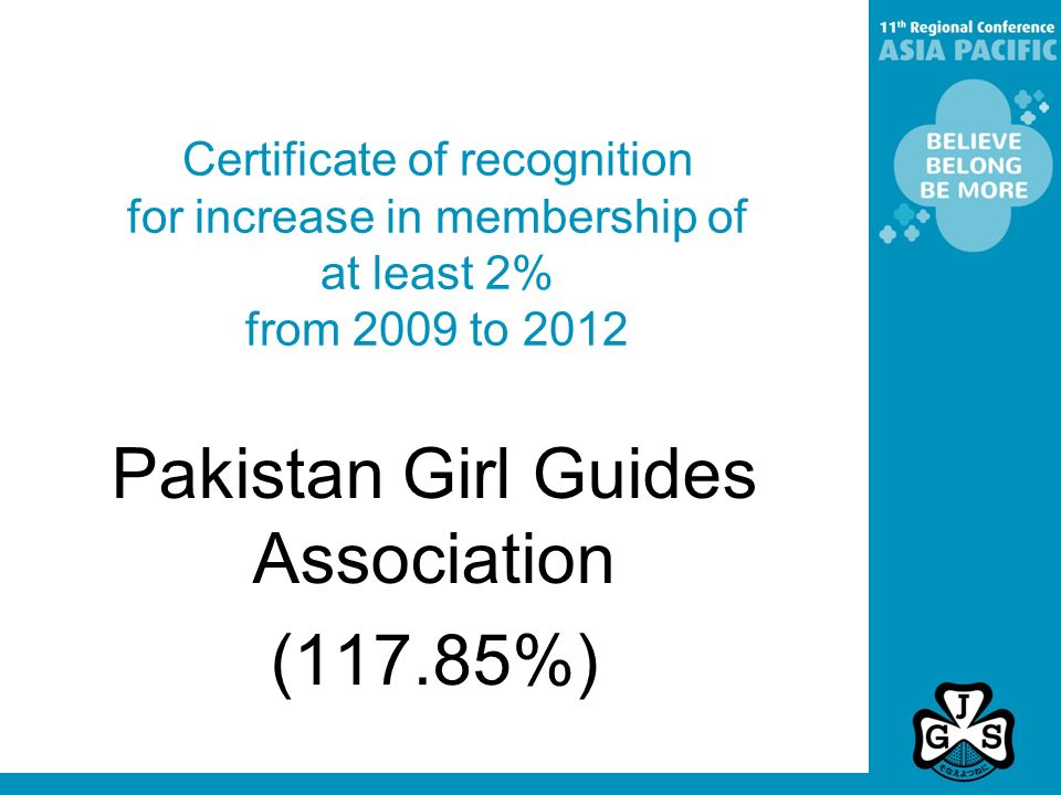 Certificate of recognition for increase in membership of at least 2% from 2009 to 2012 Pakistan Girl Guides Association (117.85%)