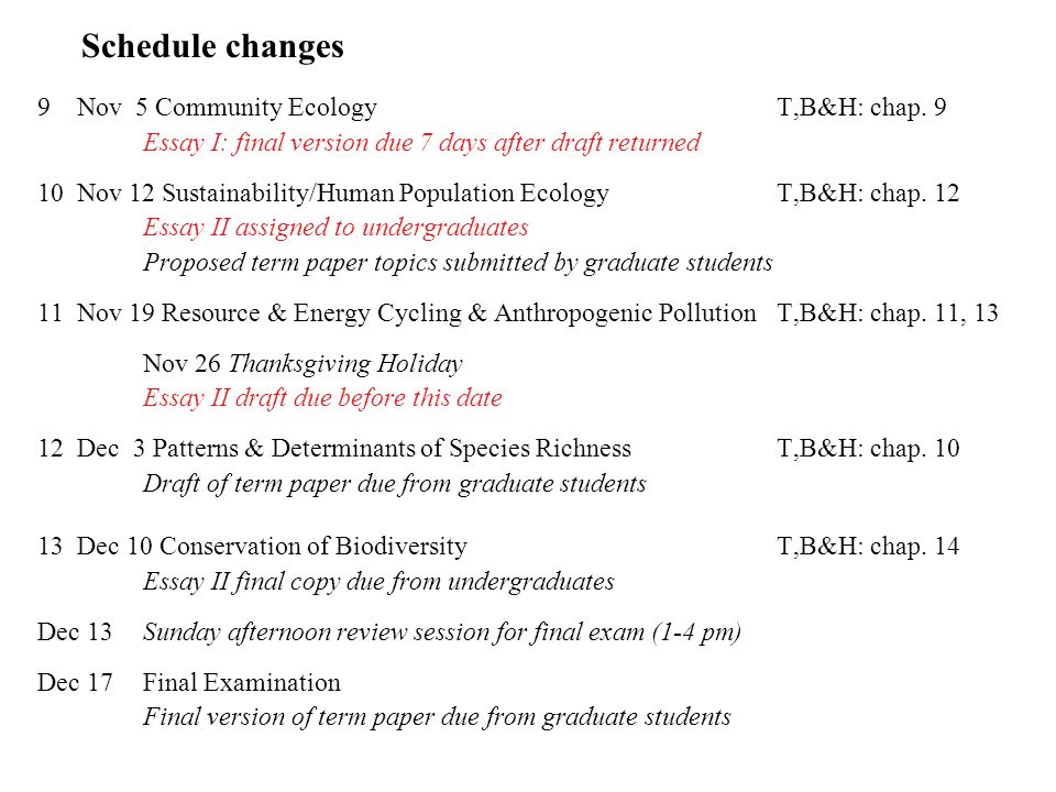 schedule changes nov community ecologyt b h chap essay i 1 schedule