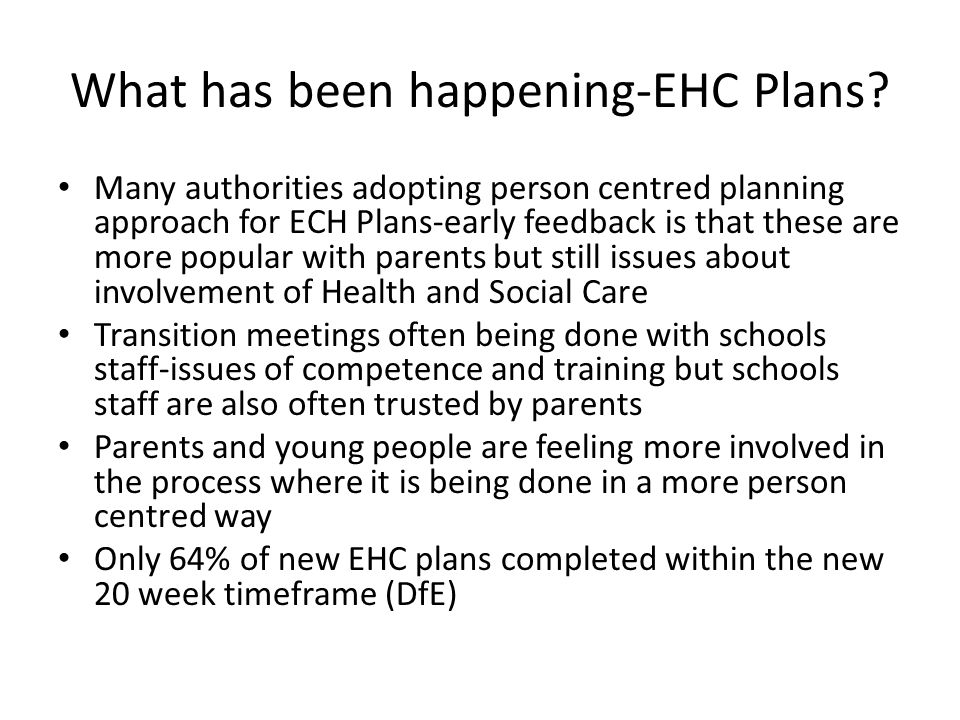 What has been happening-EHC Plans.