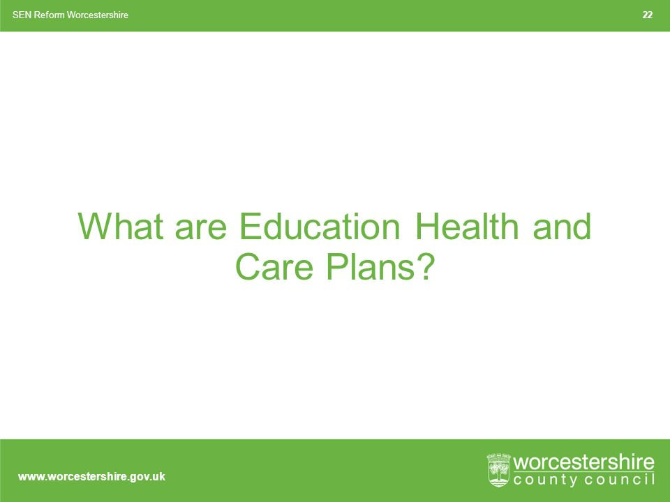 What are Education Health and Care Plans SEN Reform Worcestershire22