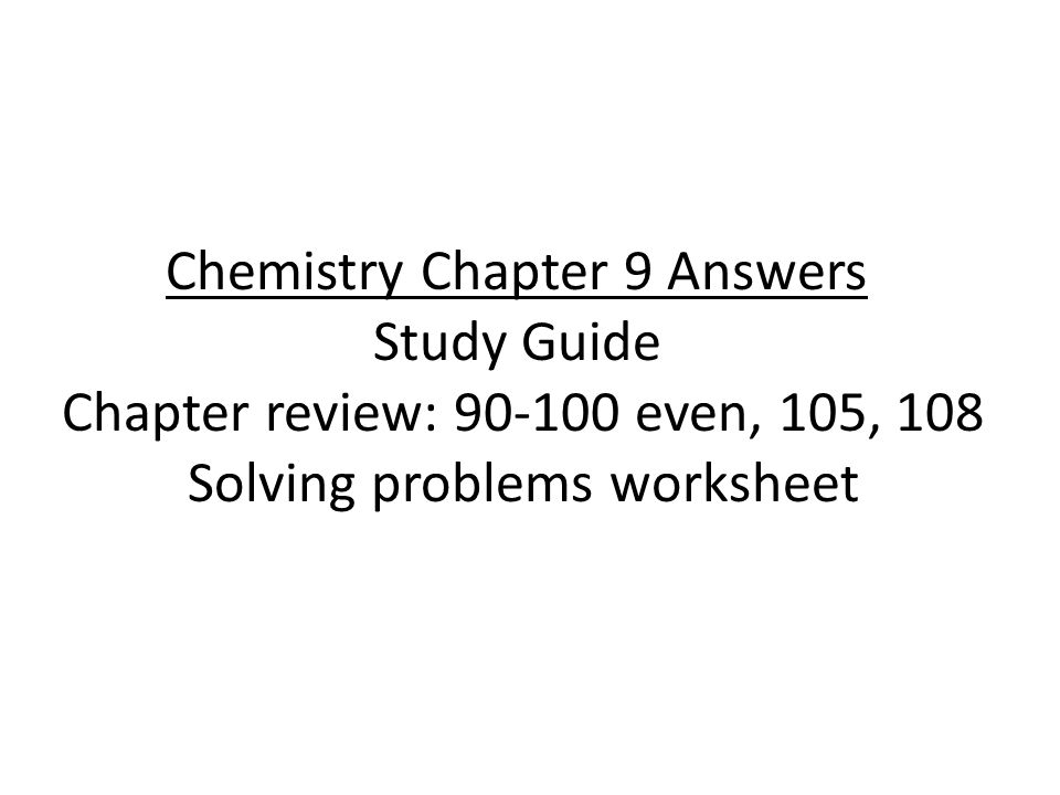 Chemistry Chapter 9 Answers Study Guide Chapter review: even, 105 ...