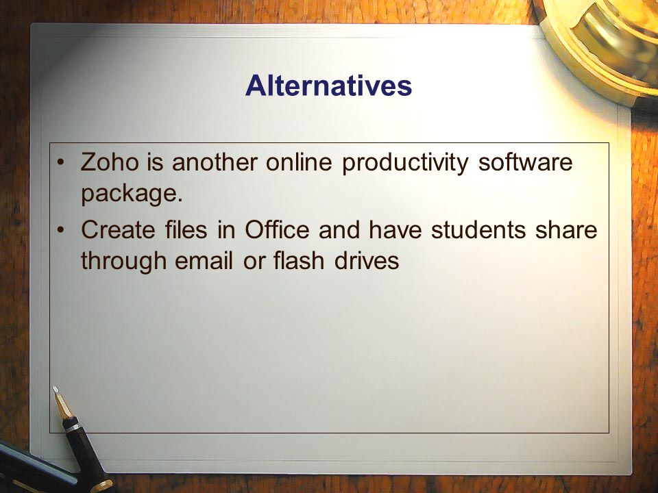 Alternatives Zoho is another online productivity software package.