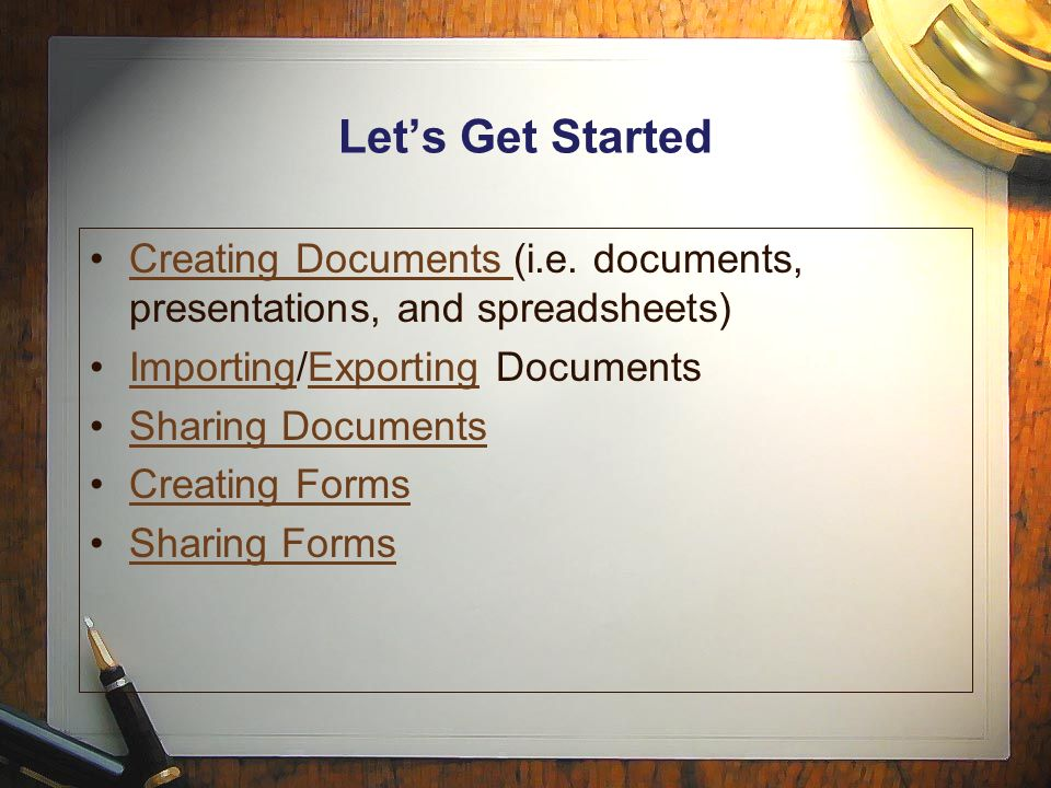 Let's Get Started Creating Documents (i.e.